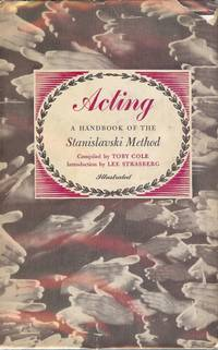 ACTING: A HANDBOOK OF THE STANISLAVSKI METHOD