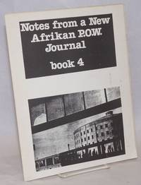 Notes from a New Afrikan P.O.W. journal; book four.  May, 1980