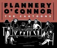 image of Flannery O'Connor: The Cartoons HC