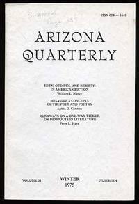 Tucson: Arizona Quarterly, 1975. Softcover. Near Fine. Vol. 31, no. 4. Near fine in faintly soiled w...