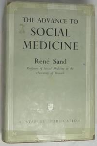 The Advance to Social Medicine