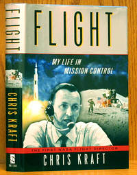 Flight: My Life in Mission Control (SIGNED)