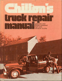 image of Chilton's Truck Repair Manual (Gasoline and Diesel Engines)