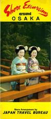 Shore Excursions Around Osaka, Shore Arrangement by Japan Travel Bureau