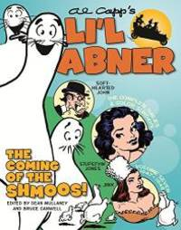 Li'l Abner: The Complete Dailies and Color Sundays, Vol. 7: 1947-1948 (Lil Abner Hc) by Al Capp - 2014-03-09