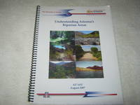 Understanding Arizona's Riparian Areas: AZ 1432 August 2007