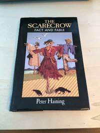 image of The Scarecrow: Fact and Fable