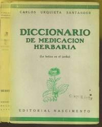Diccionario de medicacion herbaria : (la botica en el jardin)