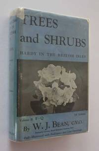 Trees and Shrubs Hardy in the British Isles: Vol II F-Q