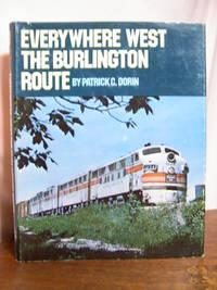 EVERYWHERE WEST, THE BURLINGTON ROUTE