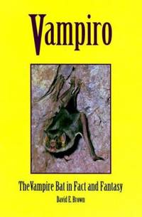 image of Vampiro : The Vampire Bat in Fact and Fantasy