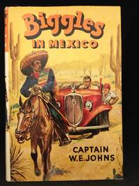 image of Biggles in Mexico (Main character: Biggles; Publisher series: Biggles Series.)