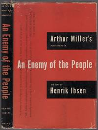 Arthur Miller's Adaptation of An Enemy of the People by Henrik Ibsen