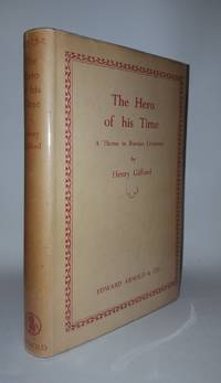 THE HERO OF HIS TIME A Theme in Russian Literature