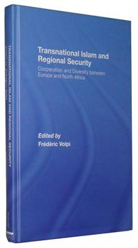 Transnational Islam and Regional Security  Cooperation and Diversity between Europe and North Africa