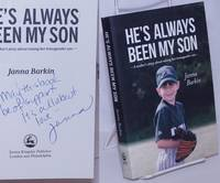 image of He's Always Been My Son: a mother's story about raising her transgender son [inscribed & signed]