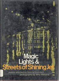 Magic Lights and Streets of Shining Jet