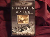 Miracles on the Water. The Heroic Survivors of a World War II U-Boat Attack