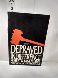 Depraved Indifference SIGNED