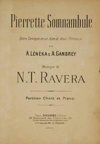 Pierrette Somnambule Opéra Comique en un Acte et deux Tableaux de A. Lénèka & A. Gandrey ... Partition Chant et Piano. [Piano-vocal score]