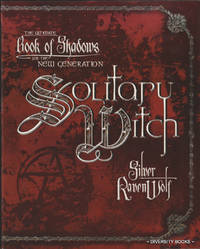 SOLITARY WITCH : The Ultimate Book of Shadows for the New Generation