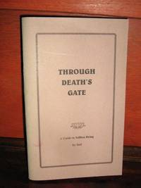 Through Death's Gate by Joel - Paperback - First Edition - 1995 - from Brass DolphinBooks and Biblio.com