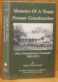 Memoirs of a Texas Pioneer Grandmother (Was Grossmutter Erzaehlt) 1805-1915 (SIGNED)