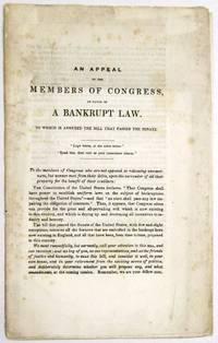 AN APPEAL TO THE MEMBERS OF CONGRESS, IN FAVOR OF A BANKRUPT LAW. TO WHICH IS ANNEXED THE BILL THAT PASSED THE SENATE