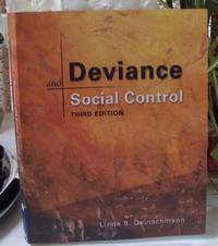 Deviance And Social Control  Third Edition