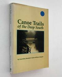 image of Canoe Trails of the Deep South