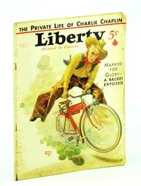 Liberty Magazine, July 29, 1933, Vol. 10, No. 30: The Private Life of Charlie Chaplin