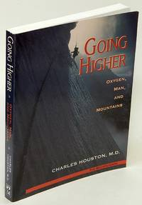 Going Higher: Oxygen, Man, and Mountains