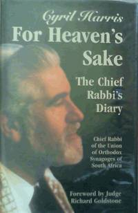 For Heaven's Sake : The Chief Rabbi's Diary