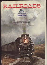 Railroads : The Great American Adventure