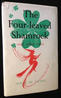 The Four-leaved Shamrock and Other Tales