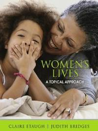 Women's Lives : A Topical Approach