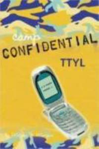 TTYL #5 (Camp Confidential)