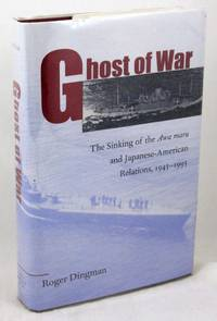 Ghost of War: The Sinking of the Awa Maru and Japanese-American Relations, 1945-1995