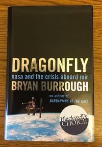 Dragonfly NASA and the Crisis Aboard MIR