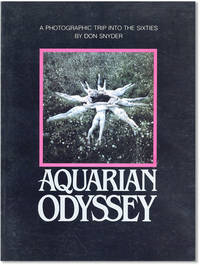 Aquarian Odyssey: A Photographic Trip Into the Sixties