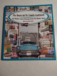 image of The Route 66 St. Louis Cookbook