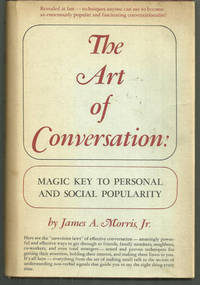 ART OF CONVERSATION Magic Key to Personal and Social Popularity