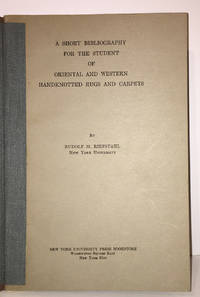 image of A Short Bibliography for the Student of Oriental and Western Handknotted Rugs and Carpets