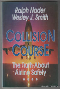 COLLISION COURSE : The Truth About Airline Safety