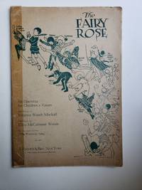 The Fairy Rose: An Operetta for Children's Voices