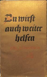 Almanach 1935; Du wirst auch weiter helfen, ein Ausschnitt aus der Arbeit  des Salzer Verlagl by LUGEN SALZER VERLAG - SEILBRONN - from Frits Knuf Antiquarian Books (SKU: 18856)
