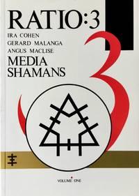RATIO: 3  Volume One - Media Shamans
