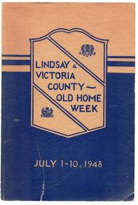 Lindsay and Victoria County Old Home Week 1-10 July, 1948 Souvenir Booklet