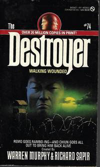 WALKING WOUNDED: The Destroyer No. 74