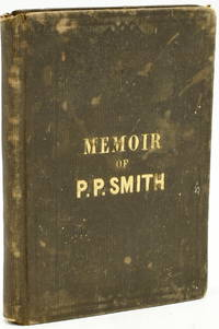 MEMOIR OF ELDER P. P. SMITH LATE PASTOR OF FORK UNION, FORK OF WILLIS, AND COLUMBIA BAPTIST CHURCHES, FLUVANNA, VA